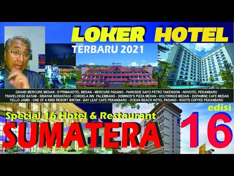 Loker Hotel Terbaru 2021 Ed 16 Khusus Sumatera Mulai Cook Helper Ra Fda Waiter Ress Hingga Gm Youtube