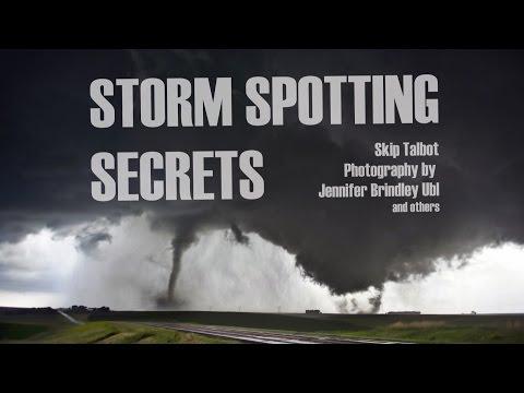 Storm Spotting Secrets
