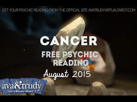 CANCER August 2015 Tarot Forecast Free Psychic Reading Ava & Trudy