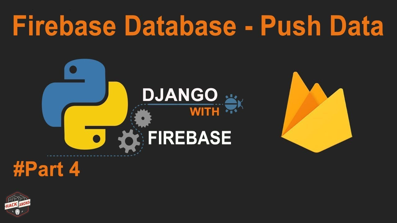 Python Django with Google Firebase Tutorial: Firebase Database Push Data  Using Form #Part4 #pyrebase