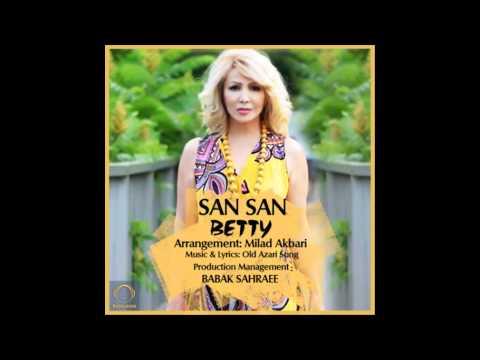 آهنگ ترکی آذری سن سن- بتی- Turki Azari San San-Betty