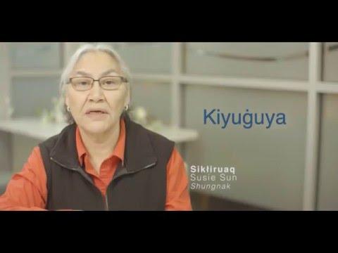 Iñupiaq Word of the Week (IWOW) - Kiyuġuya
