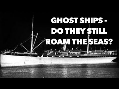 Top 5 Ghost Ships - Do they still roam the seas?