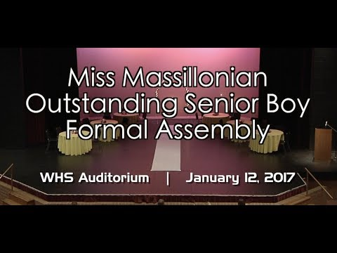 1.12.2017: Miss Massillonian / Outstanding Senior Boy Formal Assembly 2017