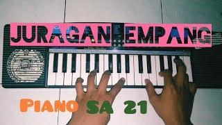 Juragan empang cover piano SA 21 by: (Adhil CoperZ0)