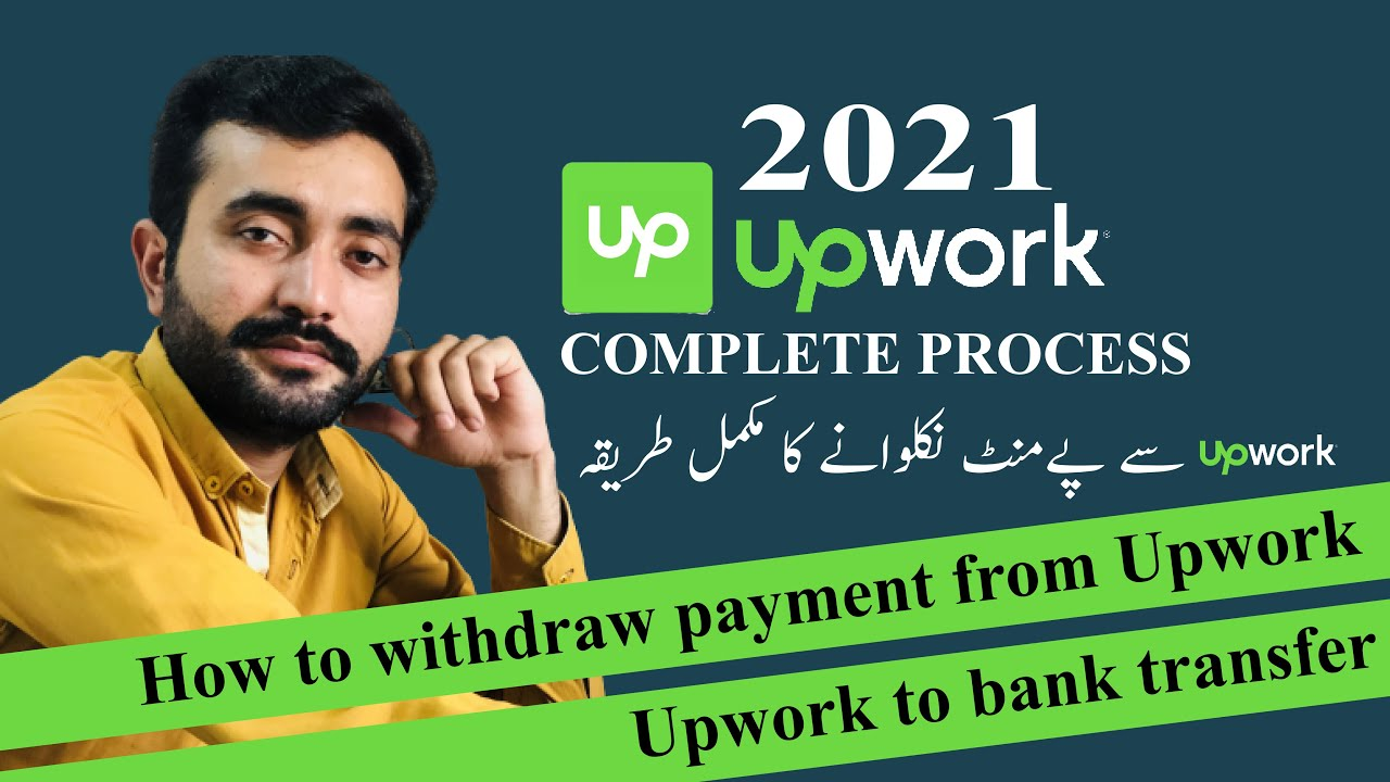 How to get paid from Upwork    Upwork to bank transfer     لینے کا طریقہ Payment سے Upwork