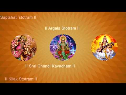 Devi Kavacham - Argala - Stotram -  Kilak Stotram -  Saptshati Stotram with English  lyrics