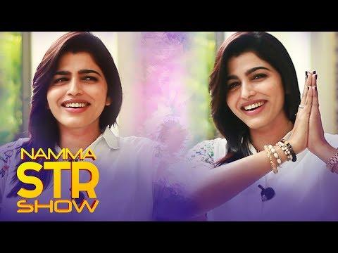 FIRST TIME EVER: Namma STR Interviews Sai Dhanshika | STR Episode 1