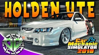 Car Mechanic Simulator 2018 : Holden Commodore UTE Restoration : PC Let