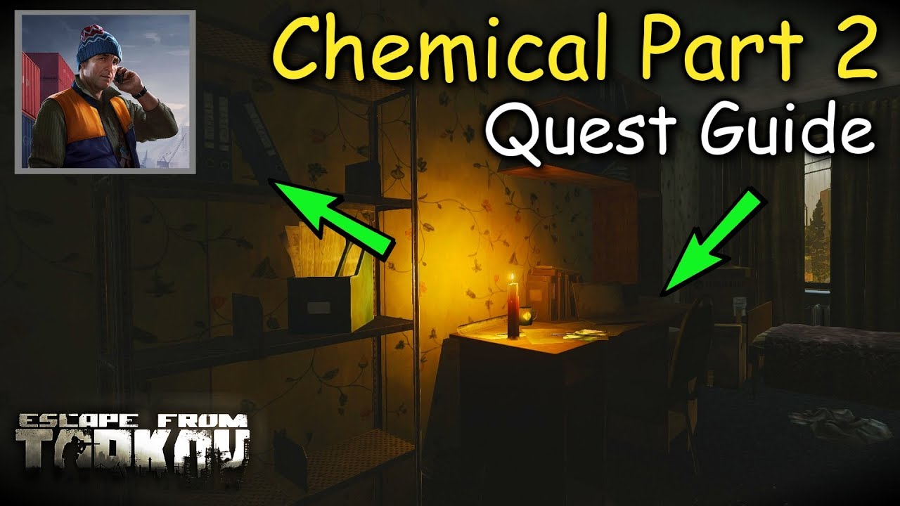 Chemical Part 2 Quest Guide Skier Escape From Tarkov
