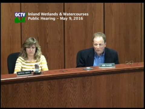 Inland Wetlands & Watercourses Agency, Public Hearing, May 9, 2016