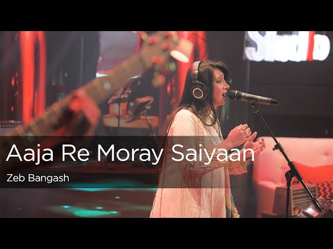 Aaja Re Moray Saiyaan, Zeb Bangash, Episode 1, Coke Studio Season 9