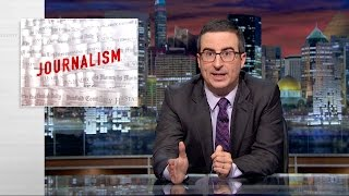 Journalism: Last Week Tonight with John Oliver (HBO)(The newspaper industry is suffering. That's bad news for journalists — both real and fictional. Connect with Last Week Tonight online... Subscribe to the Last ..., 2016-08-08T06:30:01.000Z)