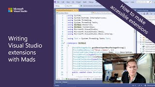 Writing Visual Studio Extensions with Mads - How to make accessible extensions