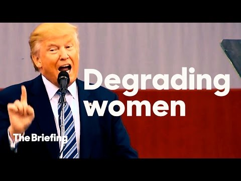 10 minutes of Donald Trump demeaning, objectifying, and insulting women | The Briefing