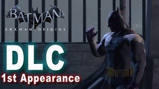 Batman Arkham Origins - First Appearance Batman DLC & LORE