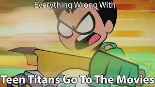 Everything Wrong With Teen Titans Go! To The Movies! thumbnail