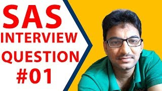 Clinical SAS programmer Interview question  - 1