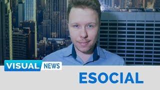 ESOCIAL - ETAPAS E PRAZOS | Visual News