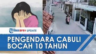 Terekam CCTV Bocah 10 Tahun Dibawa Pria Bermotor, Ditarik Naik ke Motor dan Dicabuli Pelaku