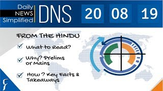 Daily News Simplified 20-08-19 (The Hindu Newspaper - Current Affairs - Analysis for UPSC/IAS Exam)
