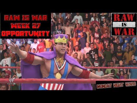 WWE 2K18 RAW IS WAR WEEK 27 OPPORTUNITY ATTITUDE UNIVERSE