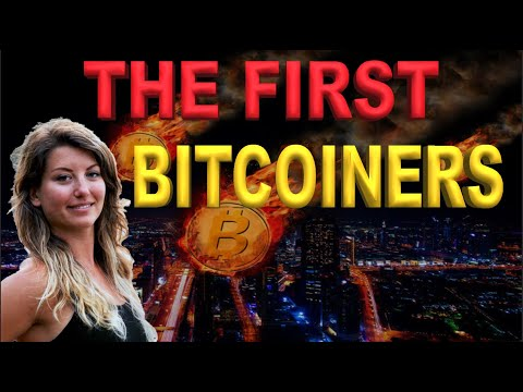 Meet The Real First Bitcoiners