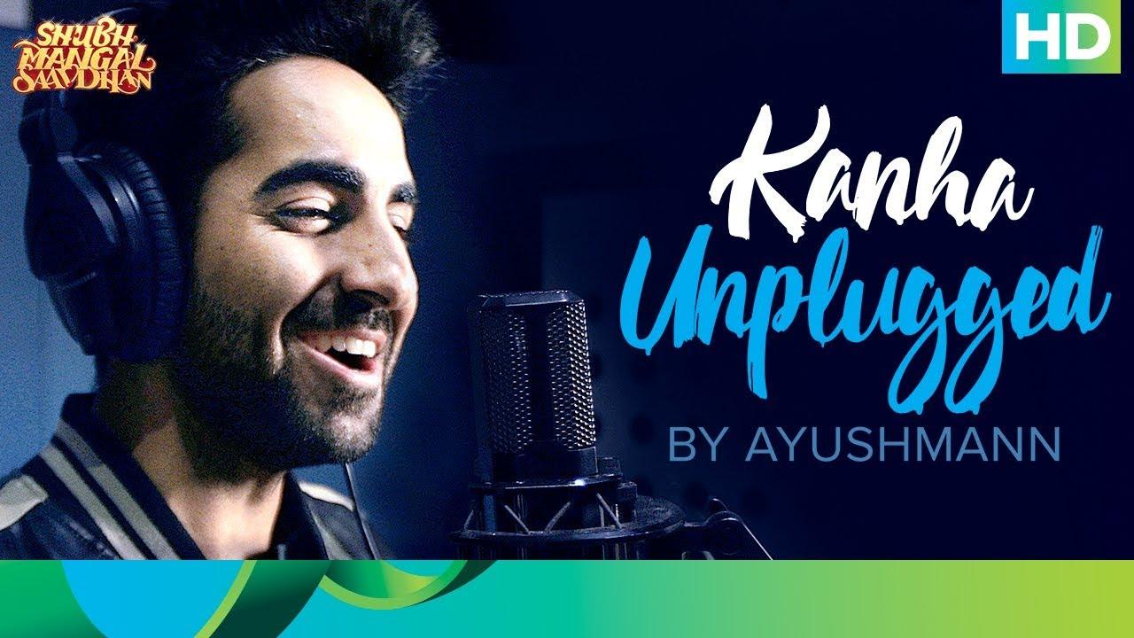 Download Kanha Unplugged by Ayushmann | Shubh Mangal Saavdhan