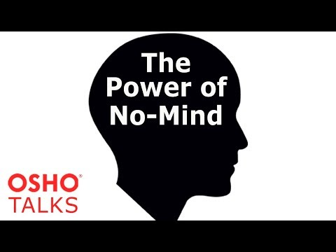OSHO: The Power of No-Mind