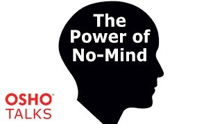 OSHO: The Power of No-Mind ... thumbnail