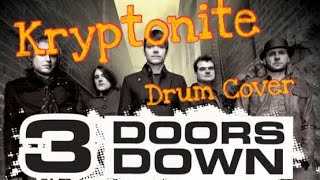 3 Doors Down Kryptonite ( Drum cover )