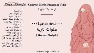 Download lagu KUMPULAN SHOLAWAT MERDU PENGANTAR TIDUR PENYEJUK HATI PENENANG PIKIRAN Full Lyrics Arab MP3