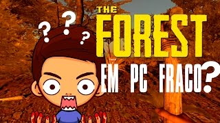 THE FOREST EM PC FRACO ? - GAMEPLAY DE DUAL CORE