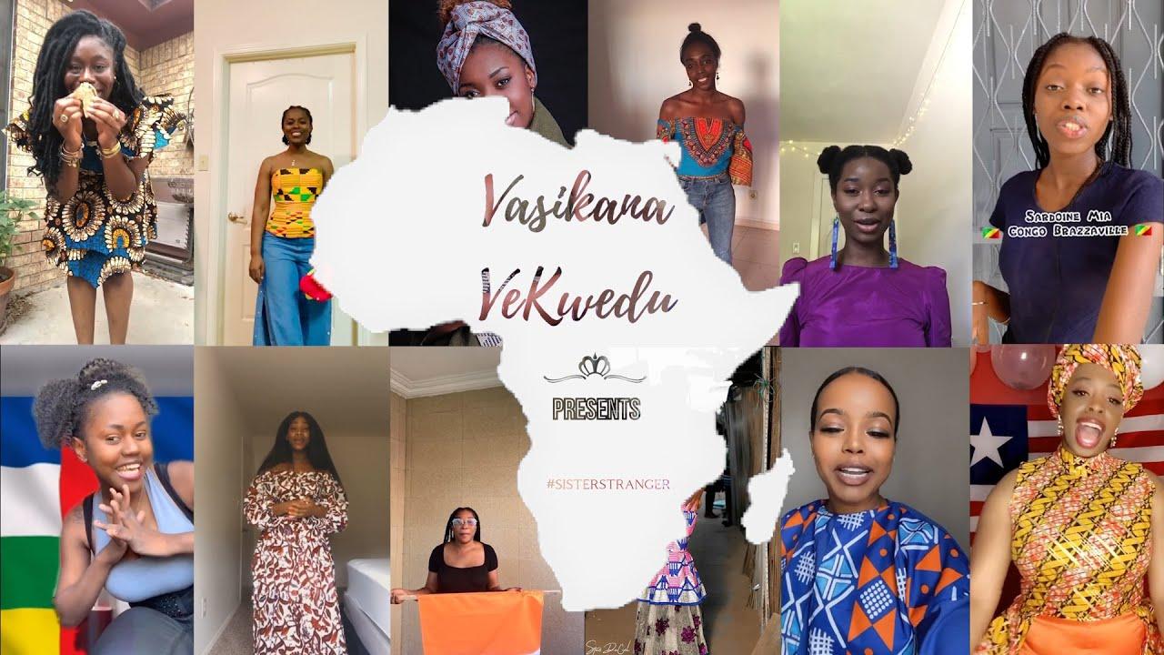Download Africa Day 2020   Vasikana Vekwedu - Sister Stranger