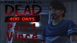 The Walking Dead: 400 Days (Vince)(Bad Choices pt.1)