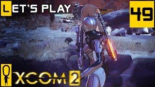 XCOM 2 - Part 49 - Can We Recruit Him  - Let's Play - [Season 4 Legend]