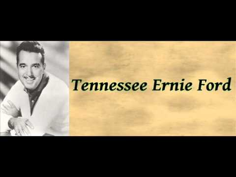 Mule Train - Tennessee Ernie Ford