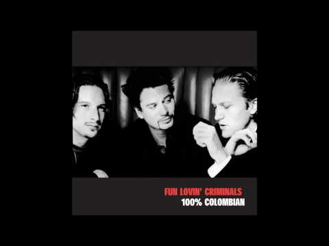 Fun Lovin` Criminals  -  Sugar