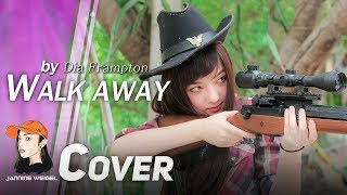 Walk Away - Dia Frampton cover by Jannine Weigel