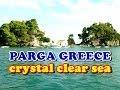 Parga Greece Relax Paradise Holiday NEW HD
