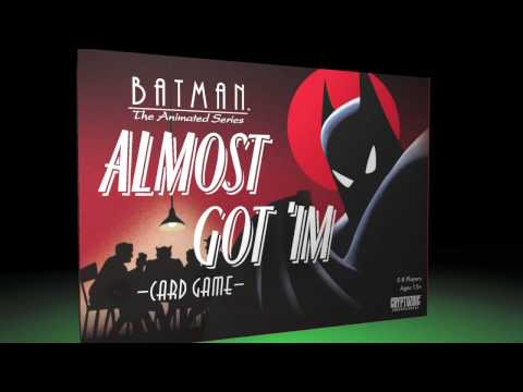 Batman Almost Got 'Im | Cryptozoic Entertainment