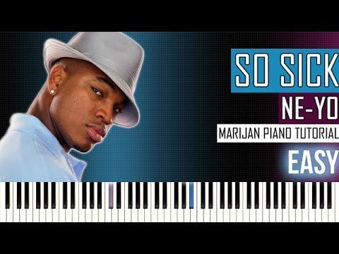How To Play Ne Yo So Sick Piano Tutorial Easy Sheets Youtube