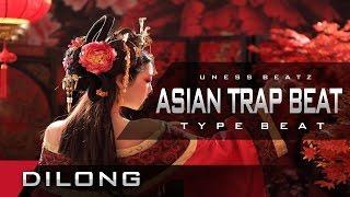 Asian TRAP Beat Instrumental 2016 | Hip Hop Beat | Dilong - [Prod By Uness Beatz]