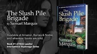 The Slush Pile Brigade - Book Trailer