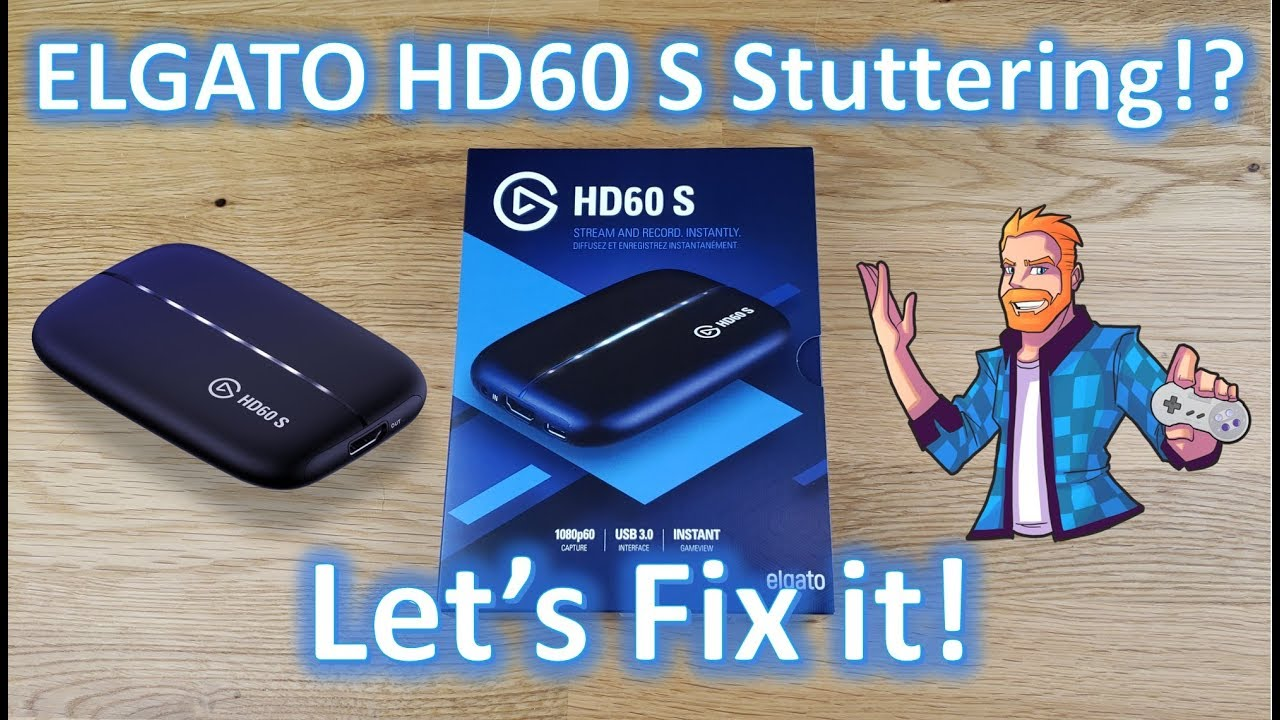 How to fix freezing and stuttering issues with the Elgato HD60 S