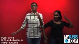 #BANGYOURBUSKIE: DJ Cinde Rella and Birdie