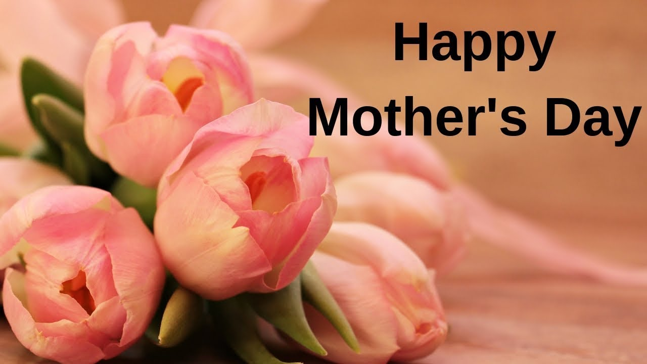 Happy Mothers Day 2019 | Mother Day Quotes | Happy Mothers Day Whatsapp  Status