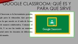 Presentación general de la plataforma google classroom
