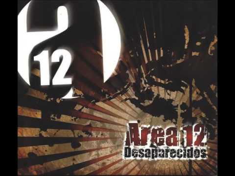 Area 12 - Desaparecidos (Full Album - 2009)