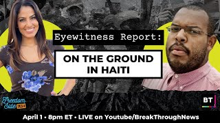 Eyewitness Report: On the Ground in Haiti